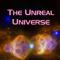 The Unreal Universe