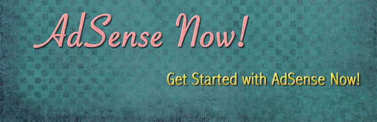 AdSense  Now!